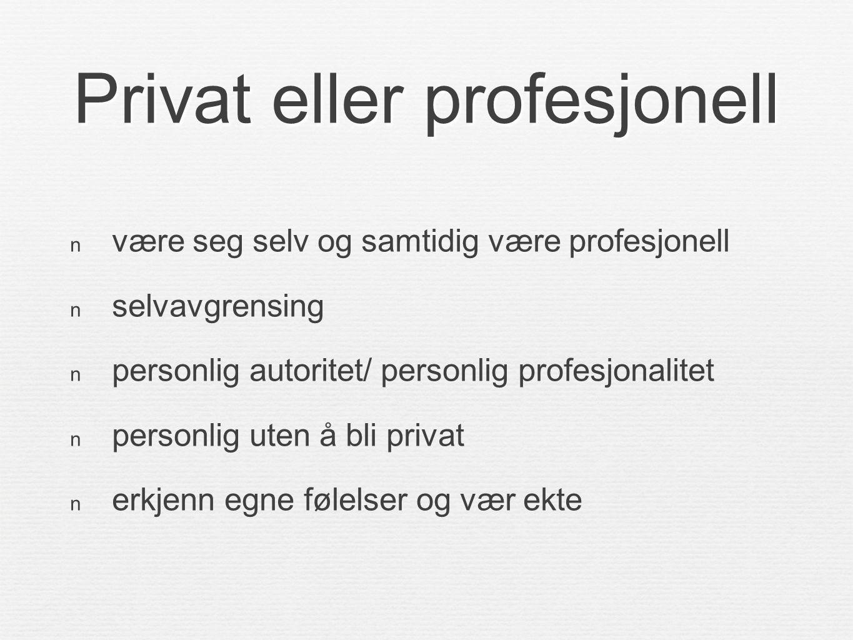 Privat eller profesjonell