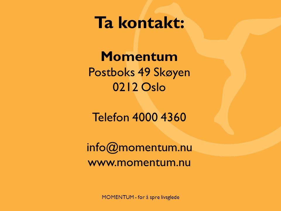 MOMENTUM - for å spre livsglede