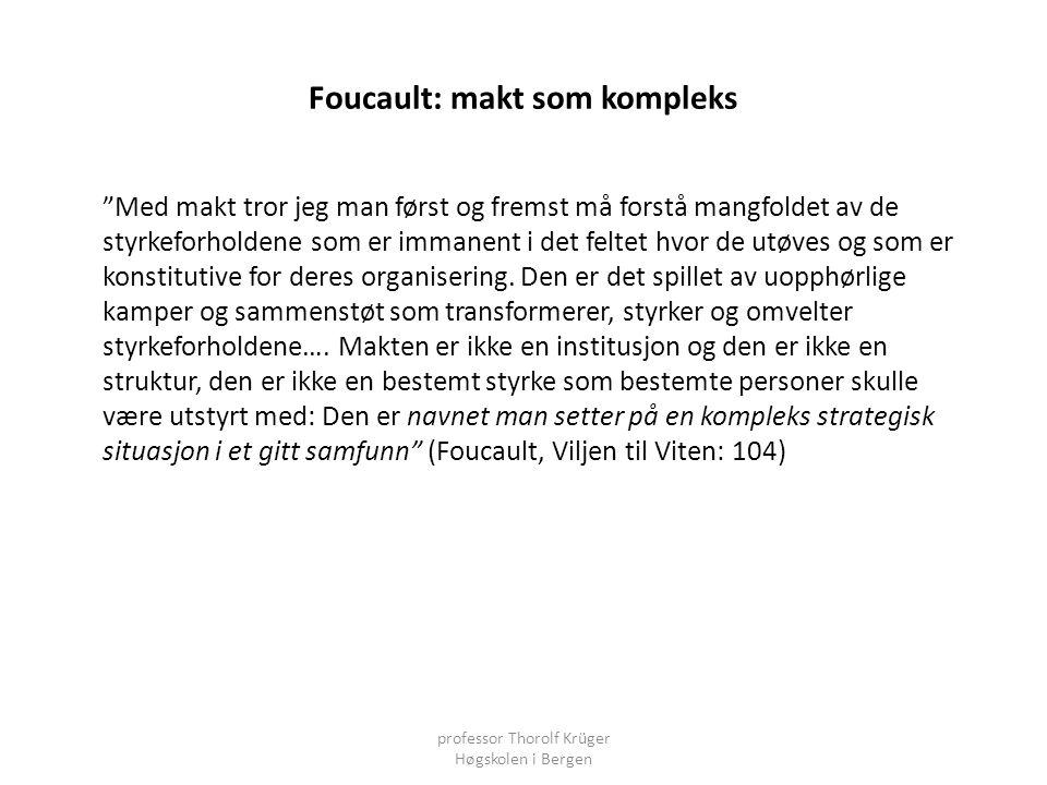 Foucault: makt som kompleks