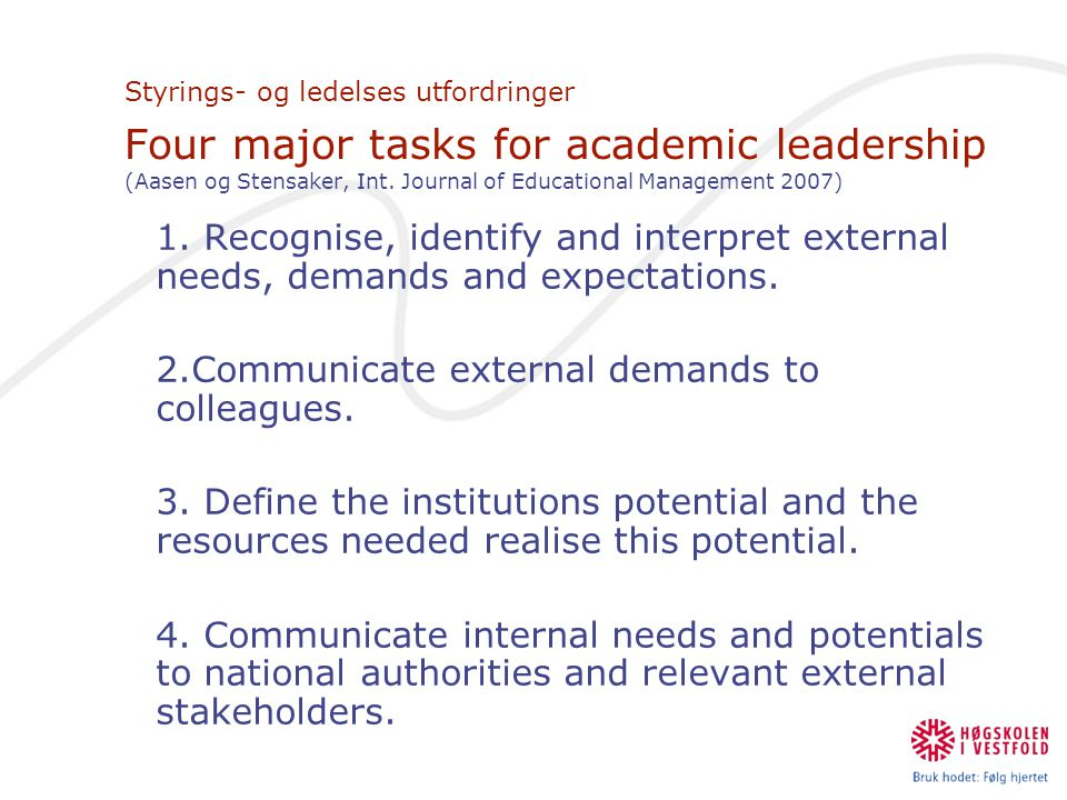 2.Communicate external demands to colleagues.