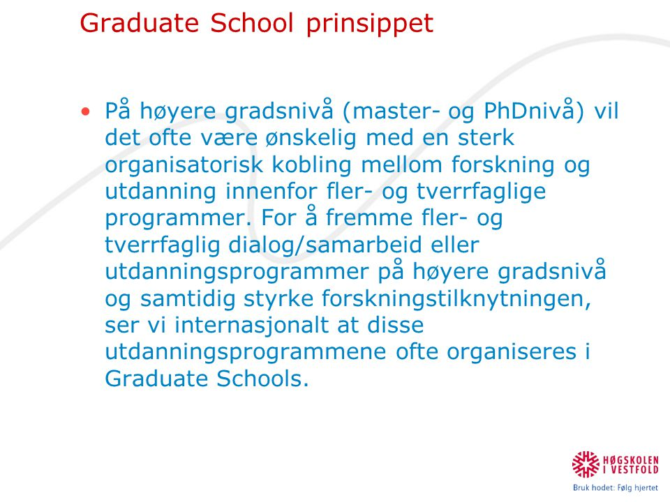 Graduate School prinsippet