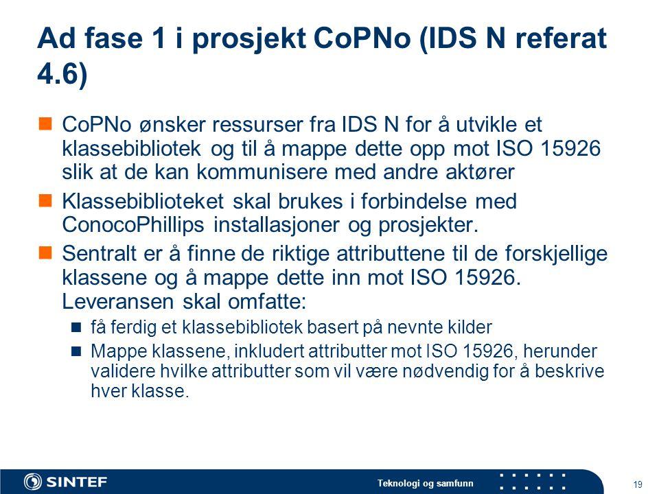 Ad fase 1 i prosjekt CoPNo (IDS N referat 4.6)