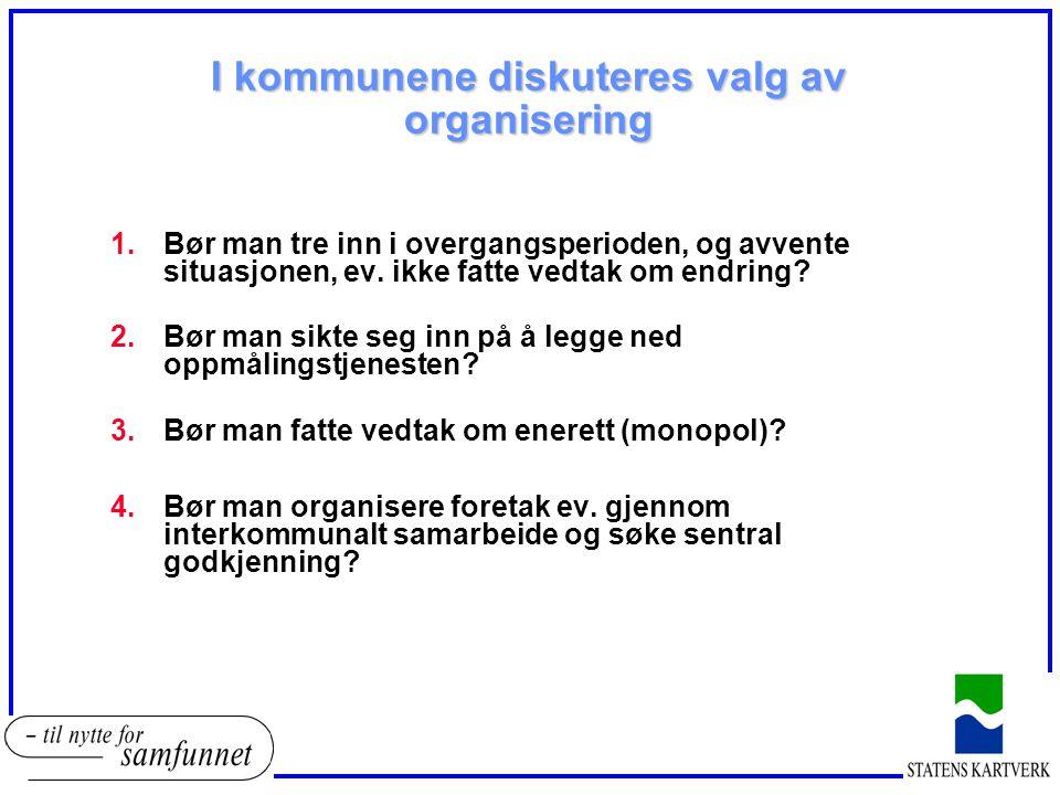 I kommunene diskuteres valg av organisering
