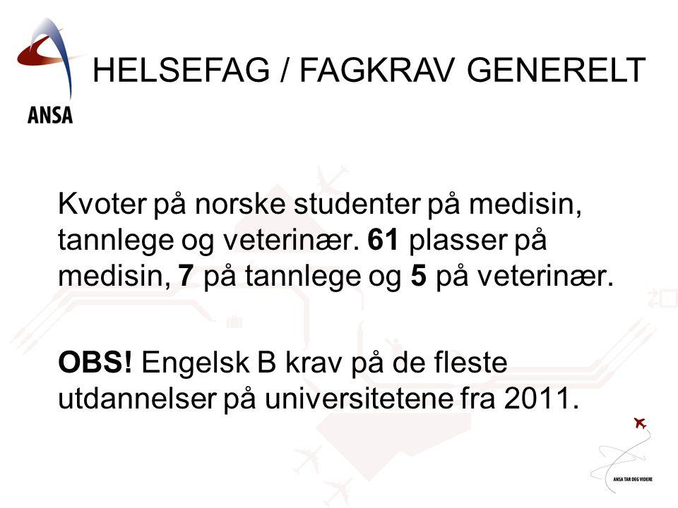 HELSEFAG / FAGKRAV GENERELT