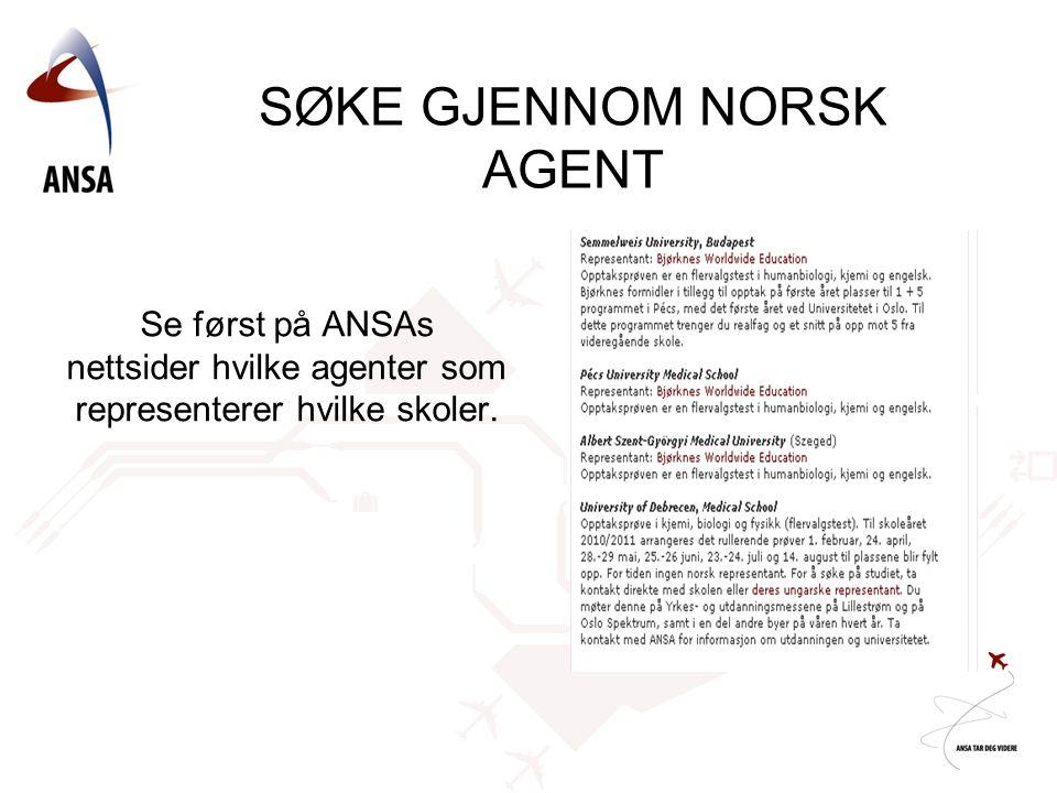 SØKE GJENNOM NORSK AGENT