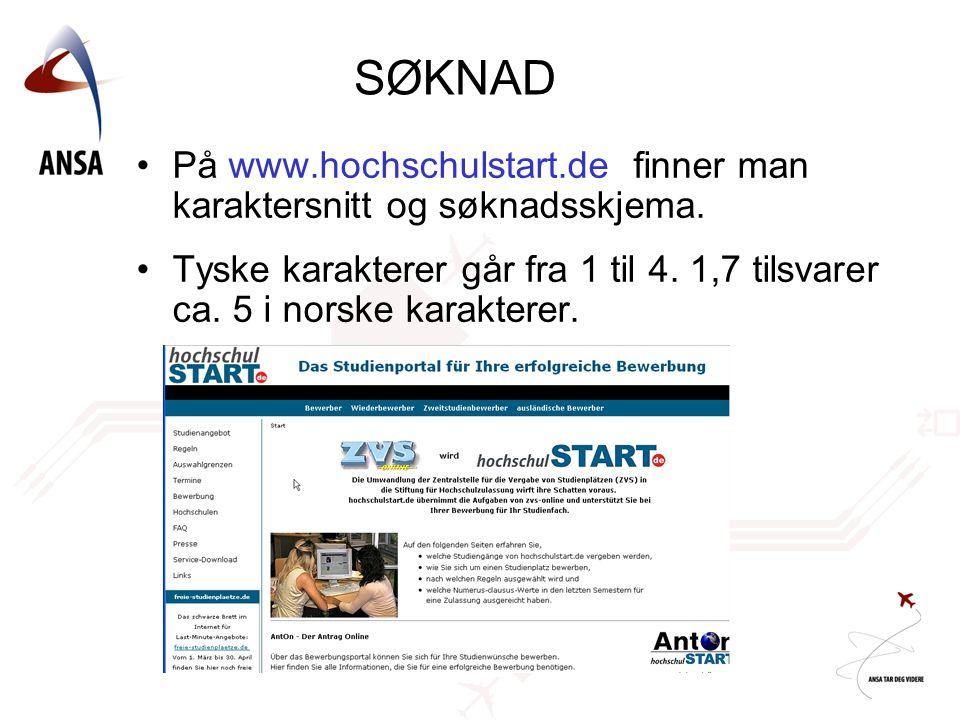 SØKNAD På www.hochschulstart.de finner man karaktersnitt og søknadsskjema.