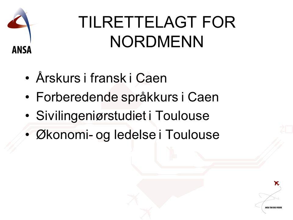TILRETTELAGT FOR NORDMENN
