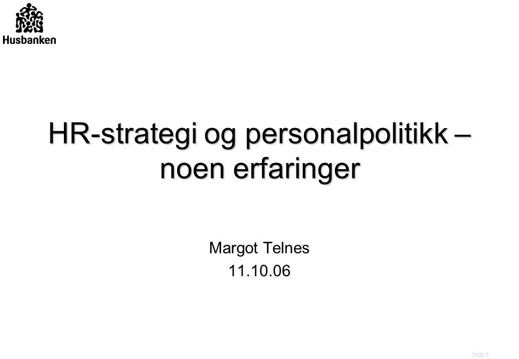HR-strategi og personalpolitikk – noen erfaringer