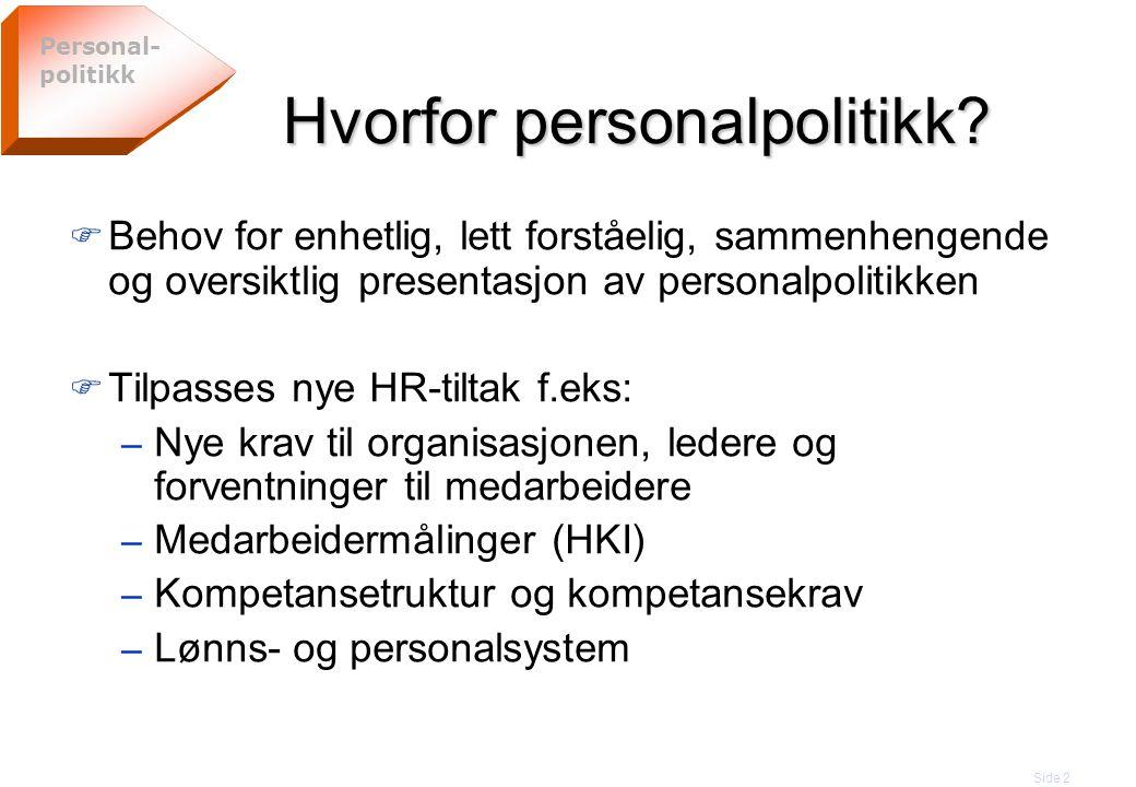 Hvorfor personalpolitikk