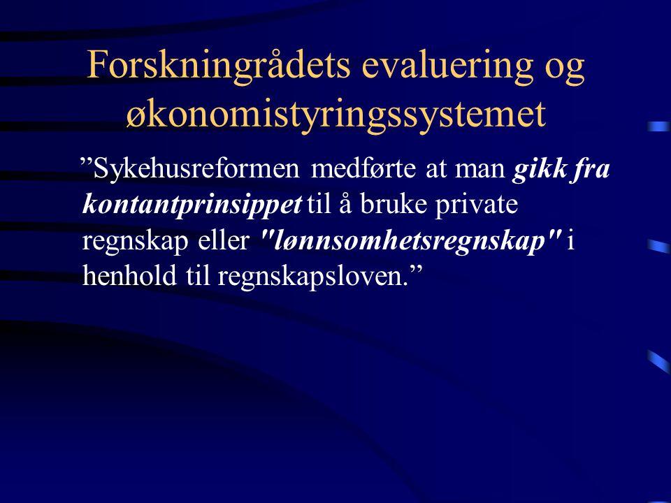 Forskningrådets evaluering og økonomistyringssystemet