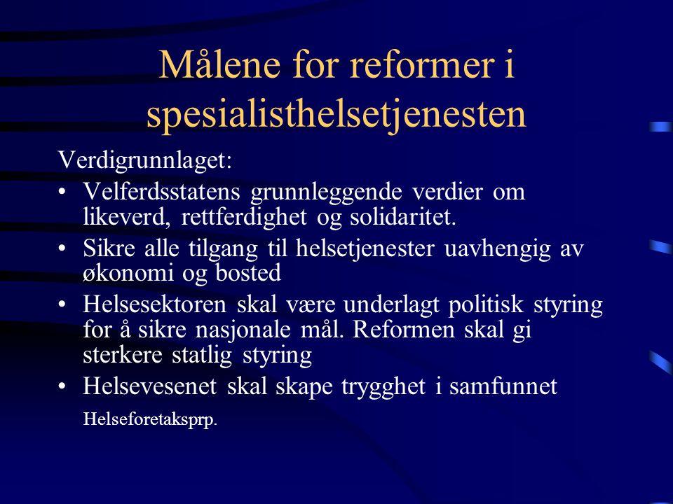 Målene for reformer i spesialisthelsetjenesten