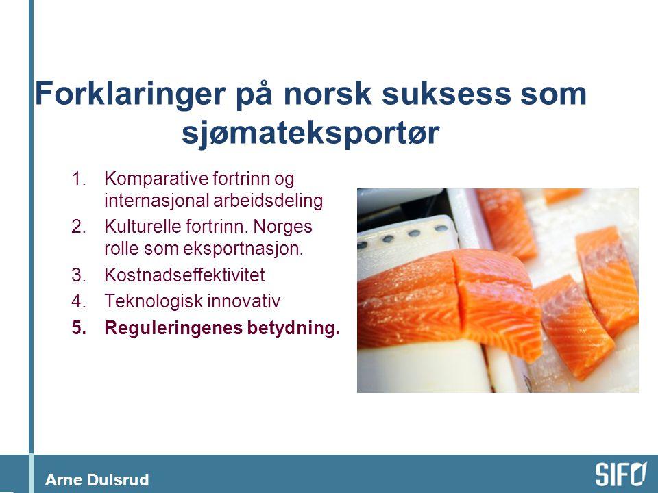 Forklaringer på norsk suksess som sjømateksportør