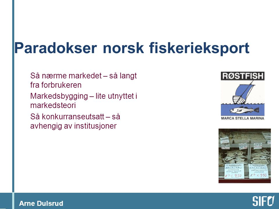 Paradokser norsk fiskerieksport
