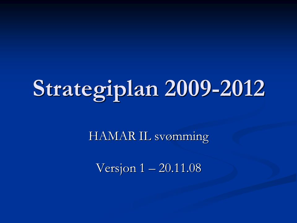HAMAR IL svømming Versjon 1 – 20.11.08