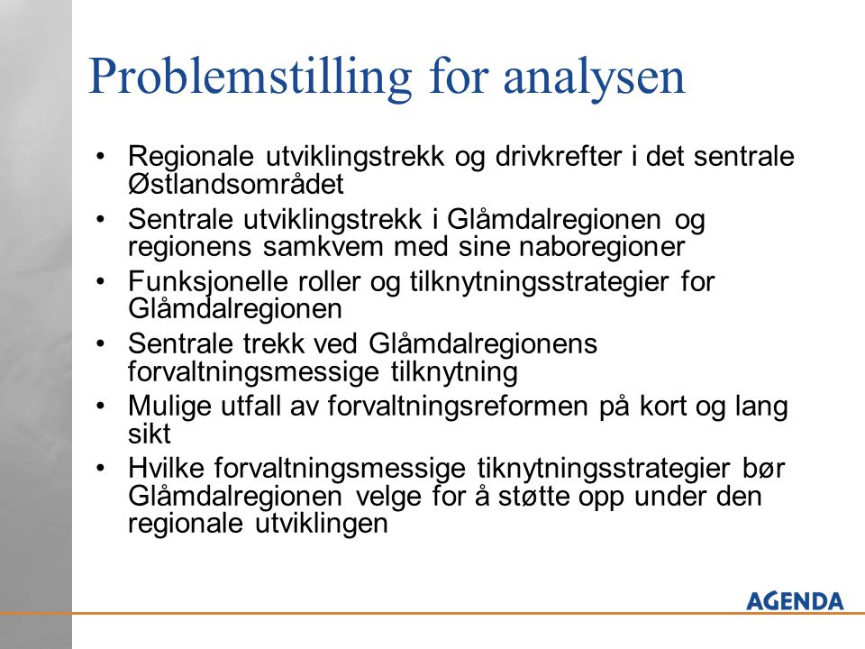 Problemstilling for analysen