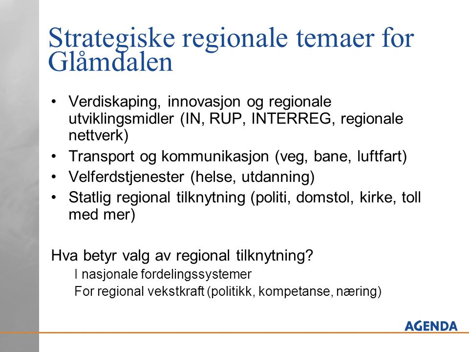 Strategiske regionale temaer for Glåmdalen