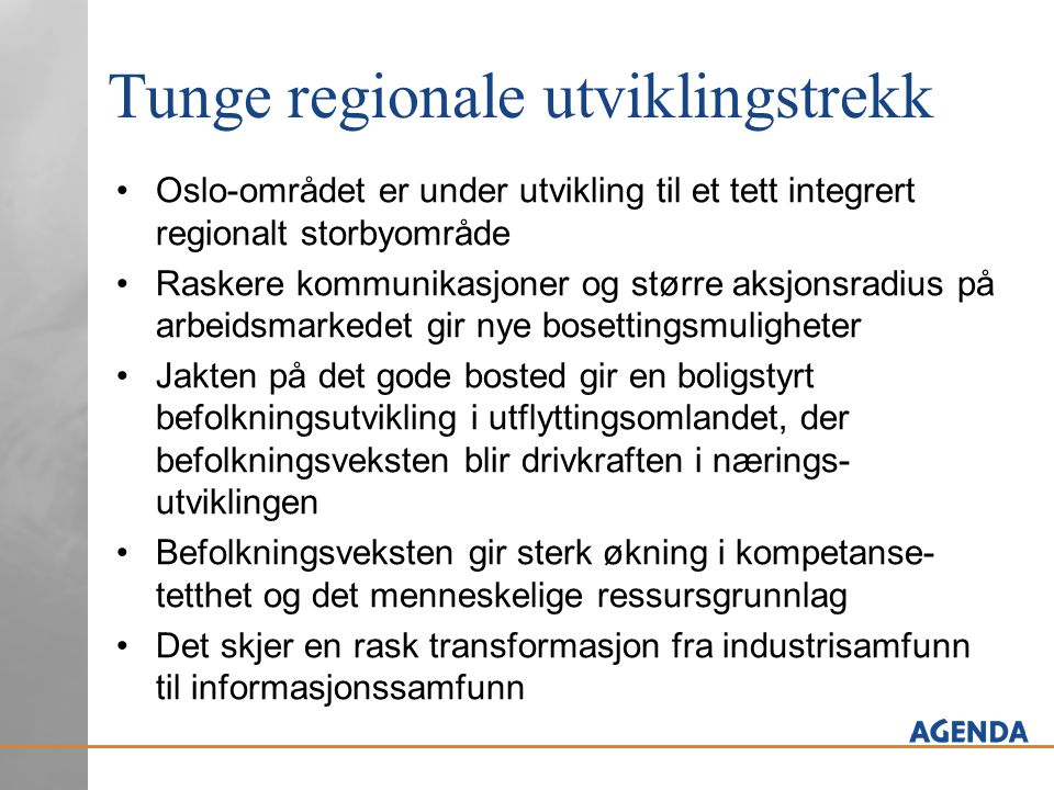 Tunge regionale utviklingstrekk