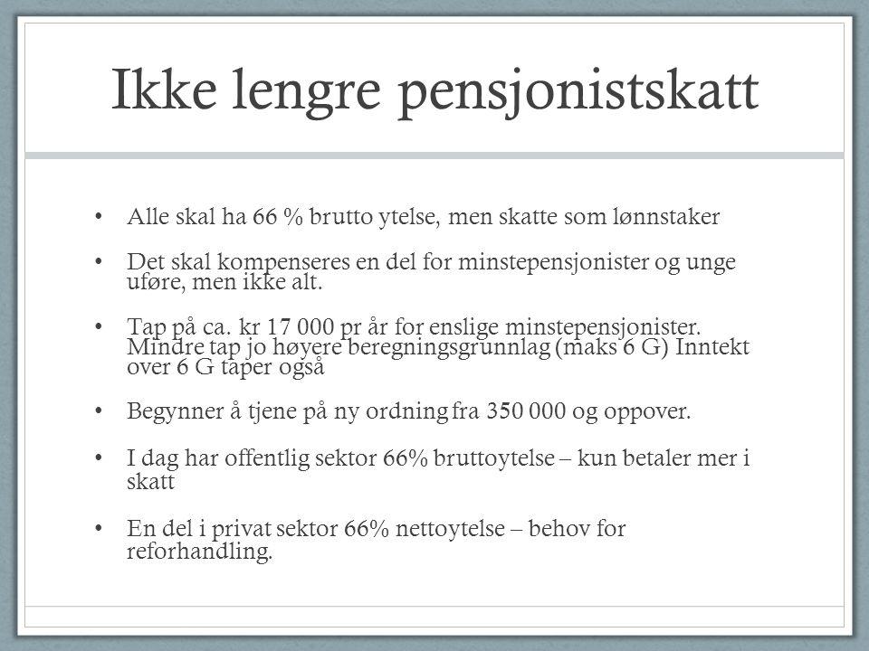 Ikke lengre pensjonistskatt