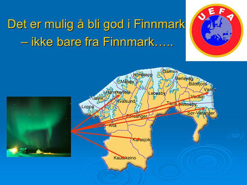 Det er mulig å bli god i Finnmark