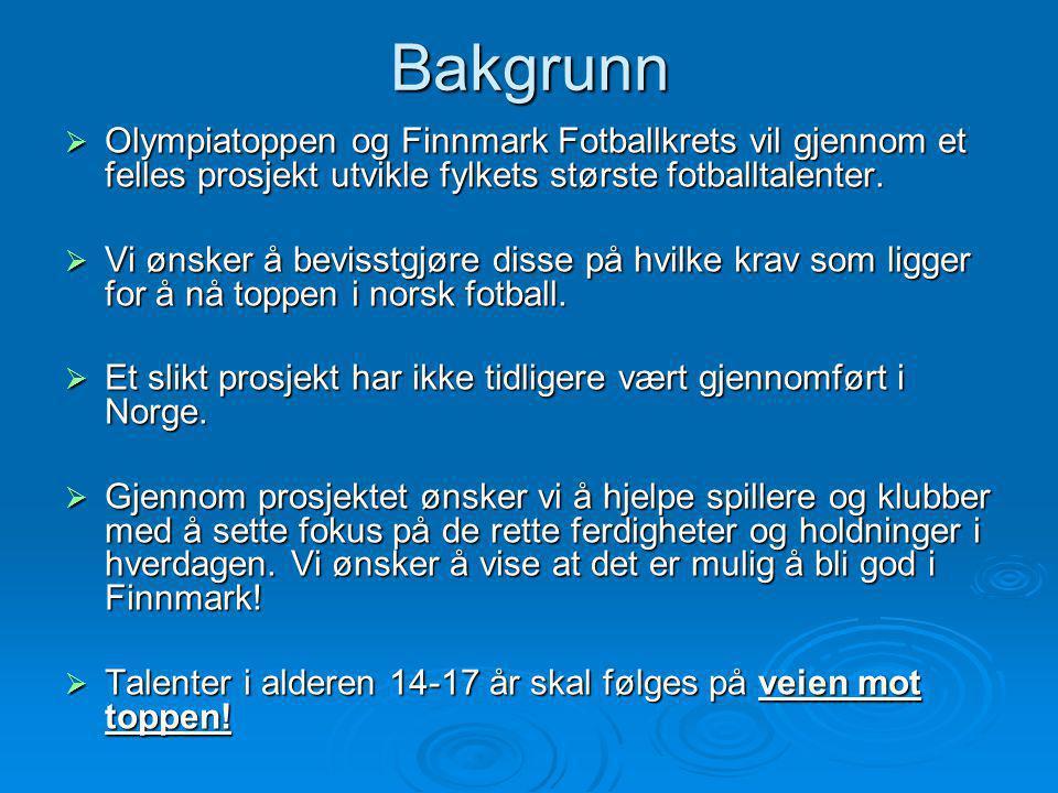 Bakgrunn Olympiatoppen og Finnmark Fotballkrets vil gjennom et felles prosjekt utvikle fylkets største fotballtalenter.
