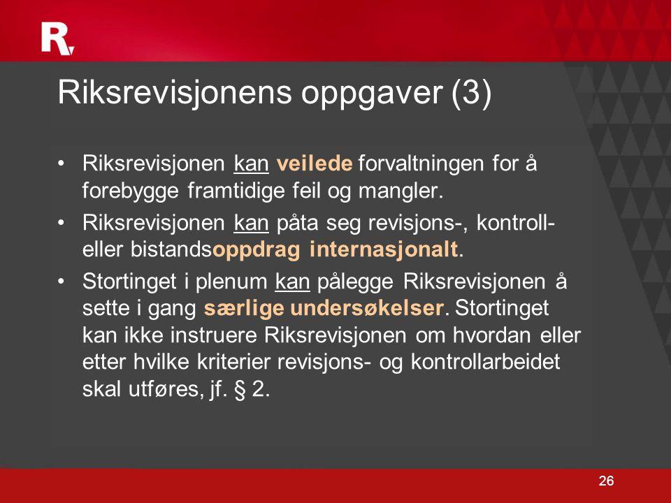 Riksrevisjonens oppgaver (3)