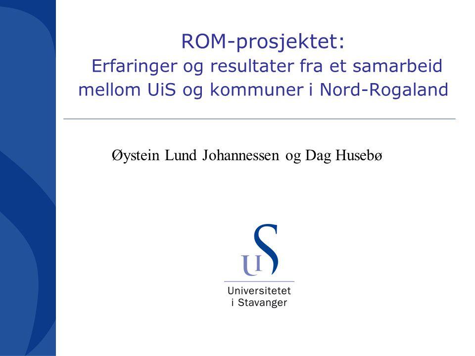 ROM-prosjektet: Erfaringer og resultater fra et samarbeid mellom UiS og kommuner i Nord-Rogaland
