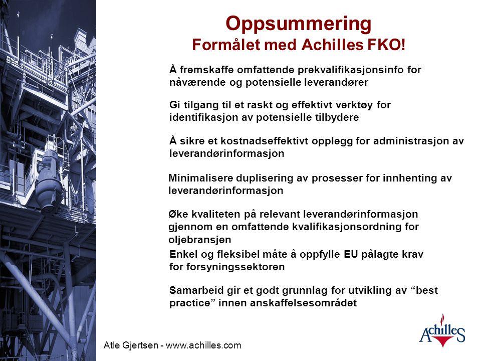 Oppsummering Formålet med Achilles FKO!