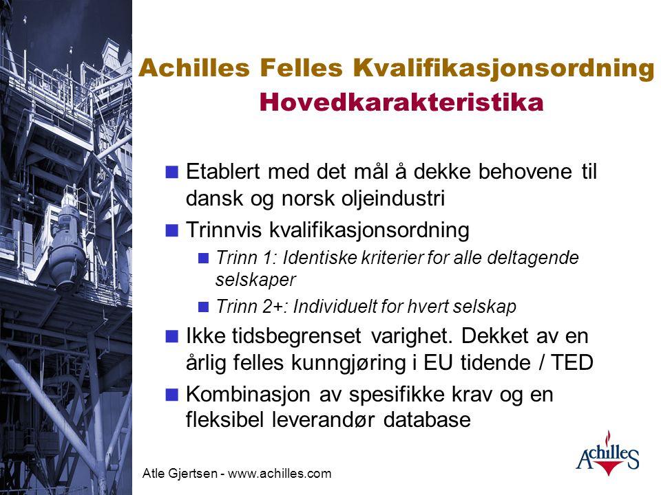 Achilles Felles Kvalifikasjonsordning Hovedkarakteristika