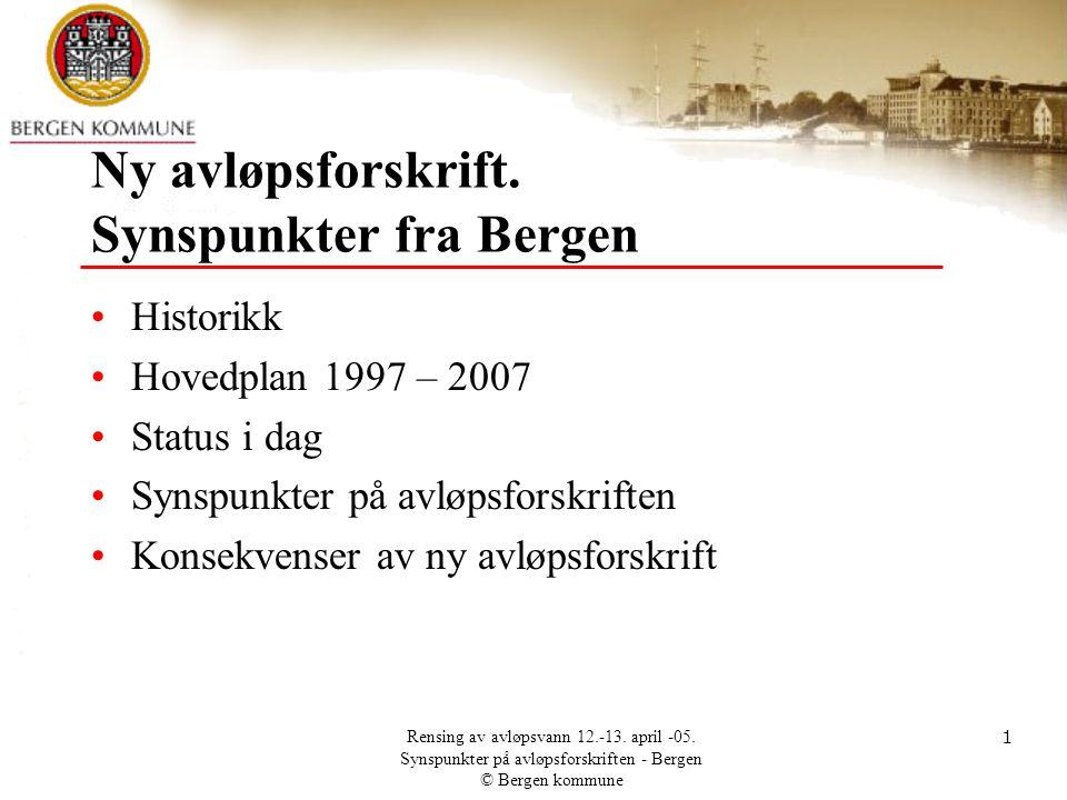 Ny avløpsforskrift. Synspunkter fra Bergen
