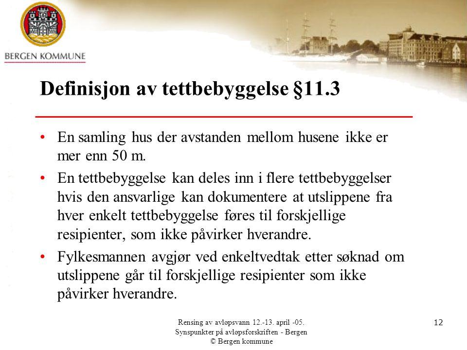 Definisjon av tettbebyggelse §11.3