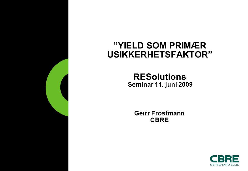 YIELD SOM PRIMÆR USIKKERHETSFAKTOR