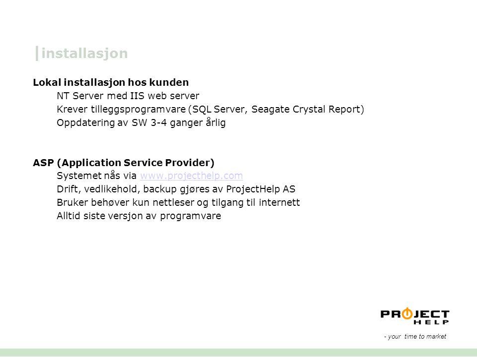 |installasjon Lokal installasjon hos kunden