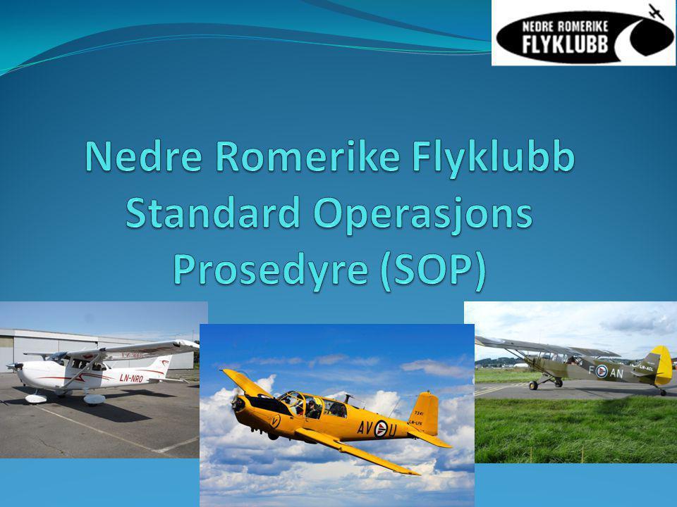 Nedre Romerike Flyklubb Standard Operasjons Prosedyre (SOP)