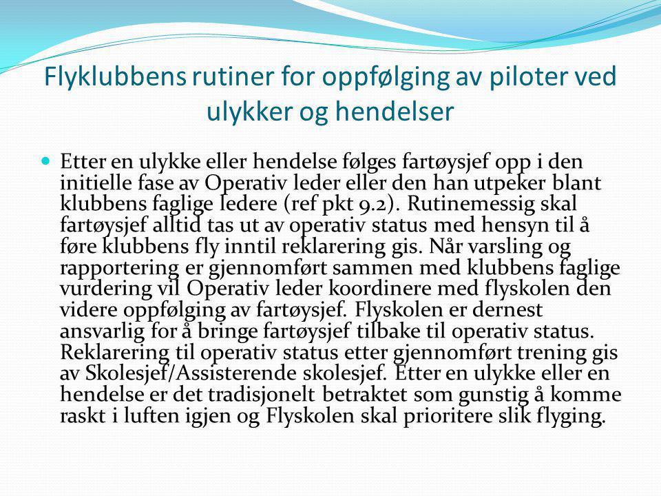 Flyklubbens rutiner for oppfølging av piloter ved ulykker og hendelser