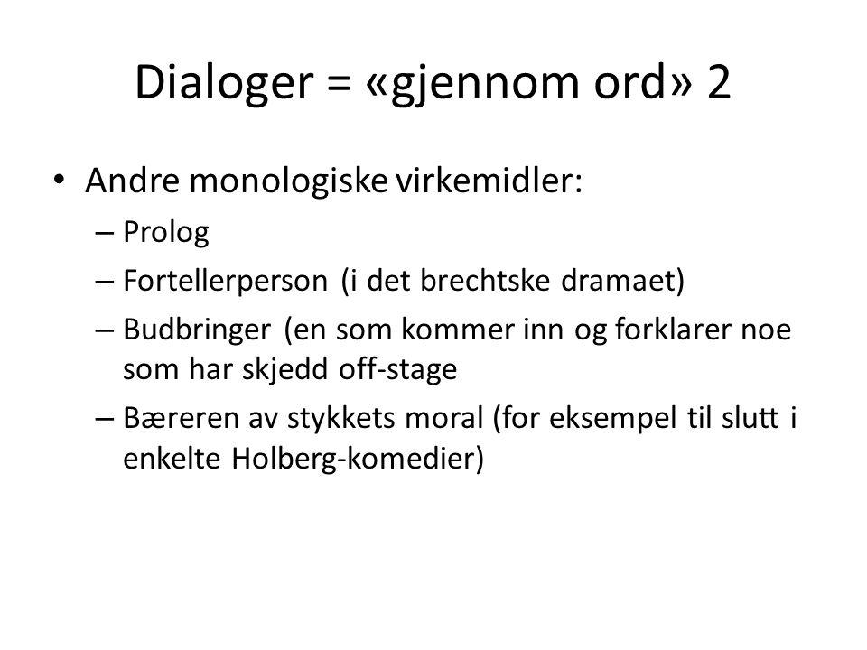 Dialoger = «gjennom ord» 2