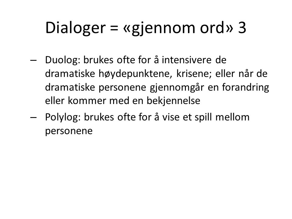 Dialoger = «gjennom ord» 3