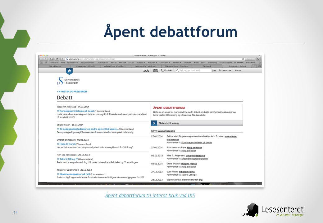 Åpent debattforum til internt bruk ved UiS