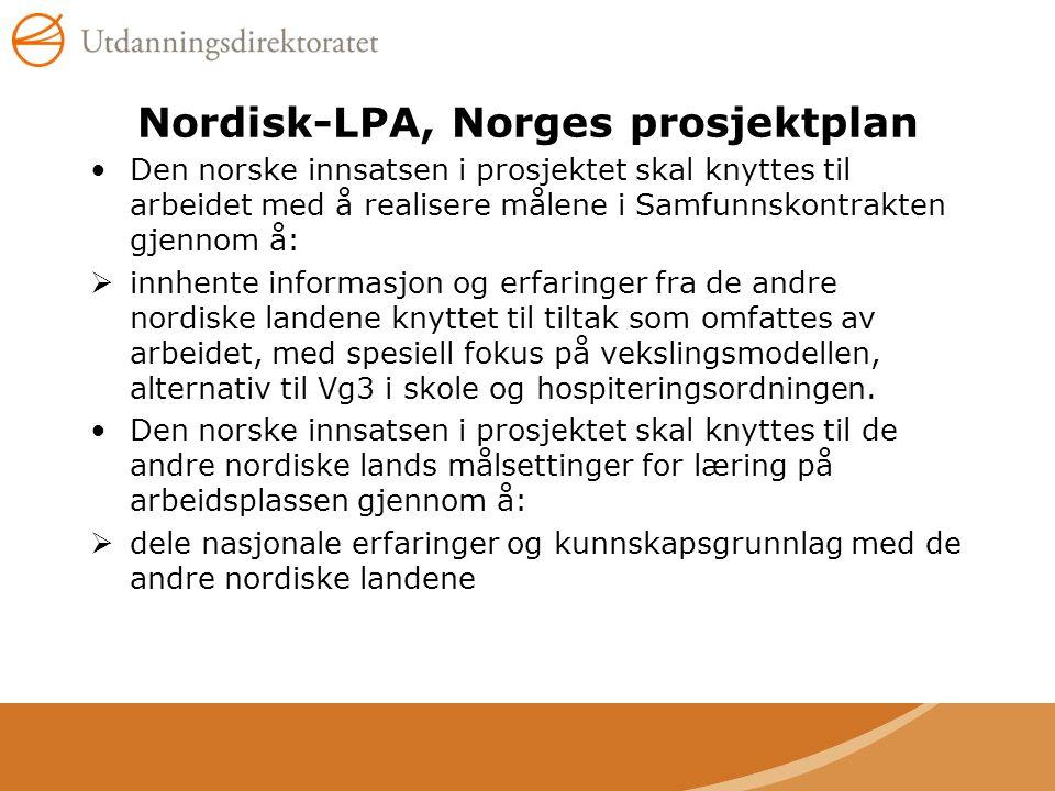 Nordisk-LPA, Norges prosjektplan