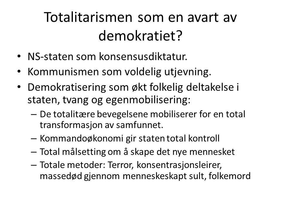 Totalitarismen som en avart av demokratiet