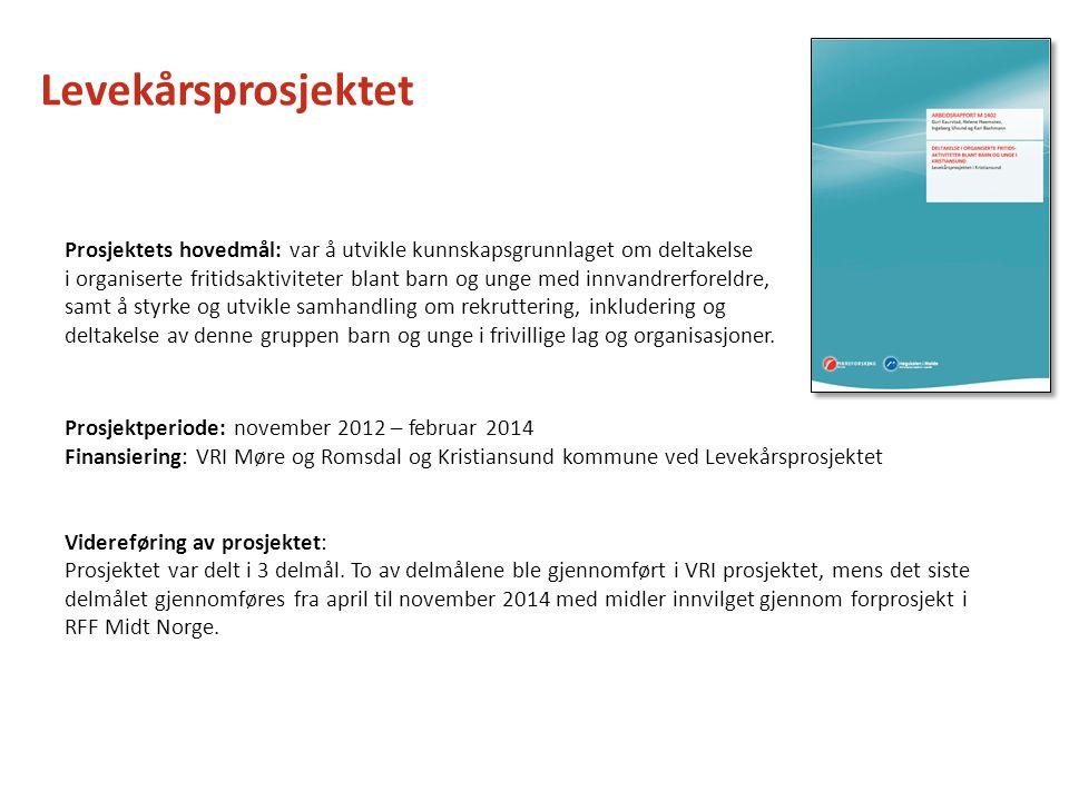 Levekårsprosjektet Prosjektets hovedmål: var å utvikle kunnskapsgrunnlaget om deltakelse.