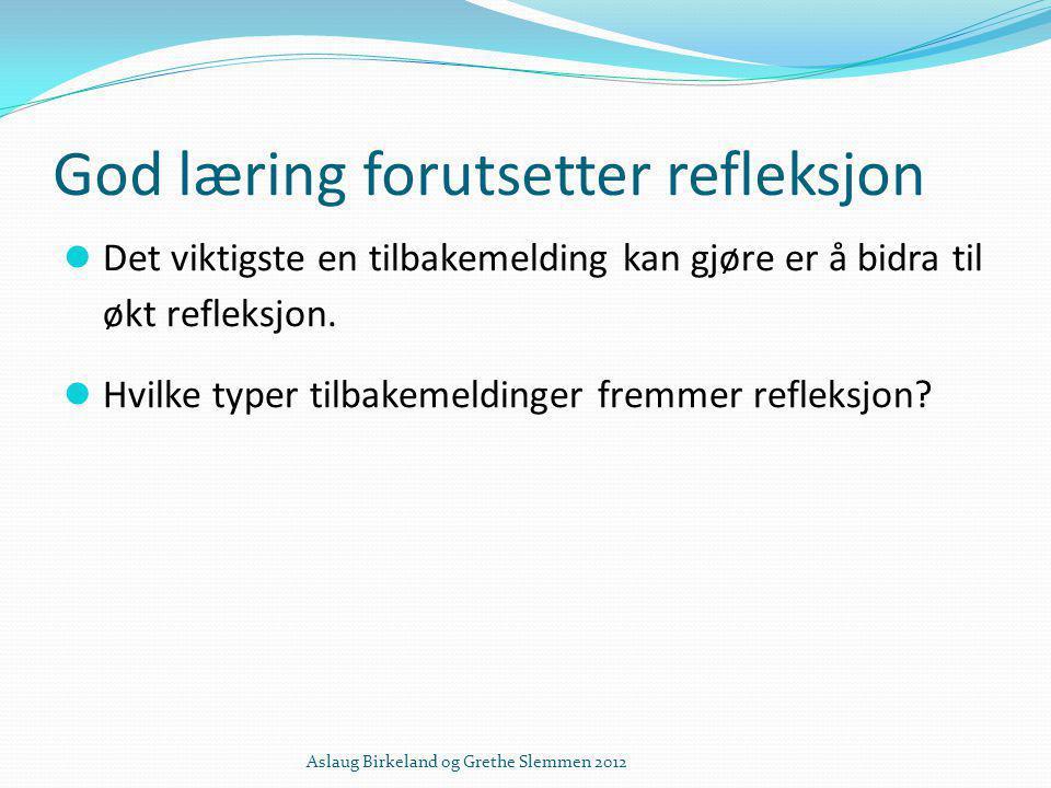 God læring forutsetter refleksjon