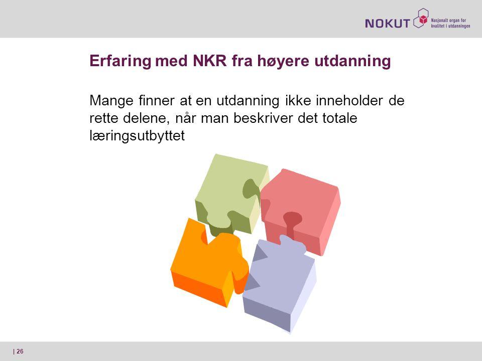 Erfaring med NKR fra høyere utdanning
