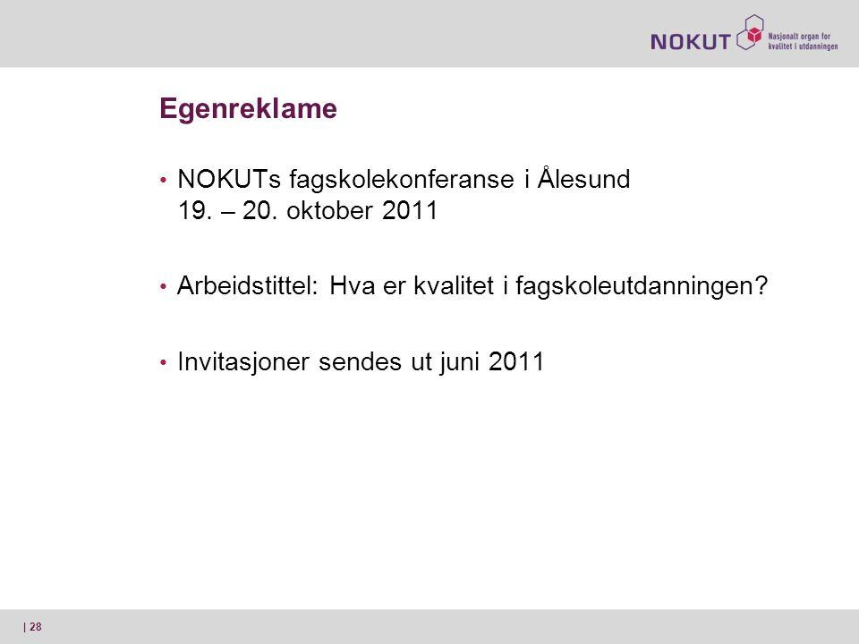 Egenreklame NOKUTs fagskolekonferanse i Ålesund 19. – 20. oktober 2011