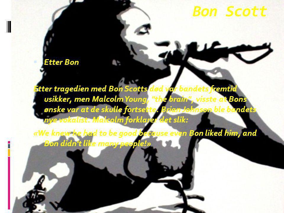 Bon Scott Etter Bon.