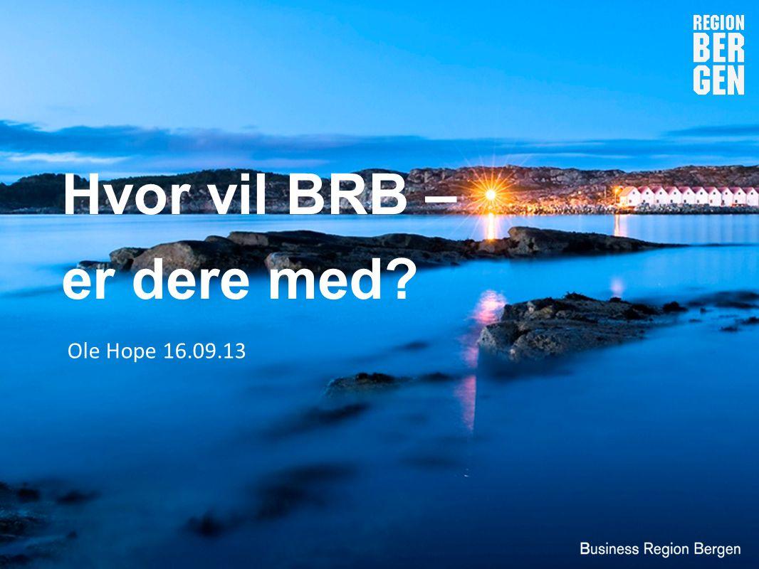 Hvor vil BRB – er dere med Ole Hope 16.09.13