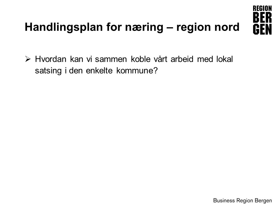 Handlingsplan for næring – region nord