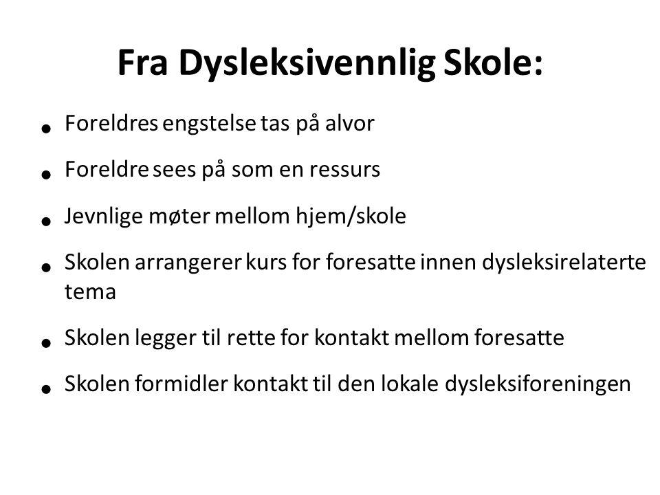 Fra Dysleksivennlig Skole: