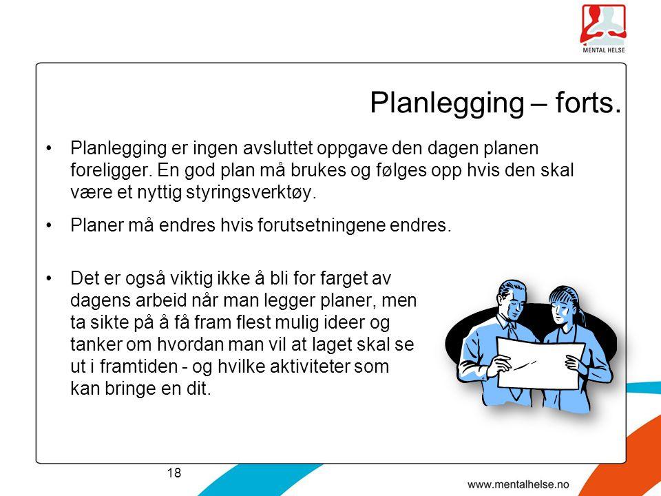 Planlegging – forts.