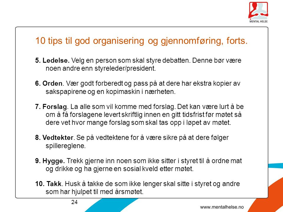 10 tips til god organisering og gjennomføring, forts.