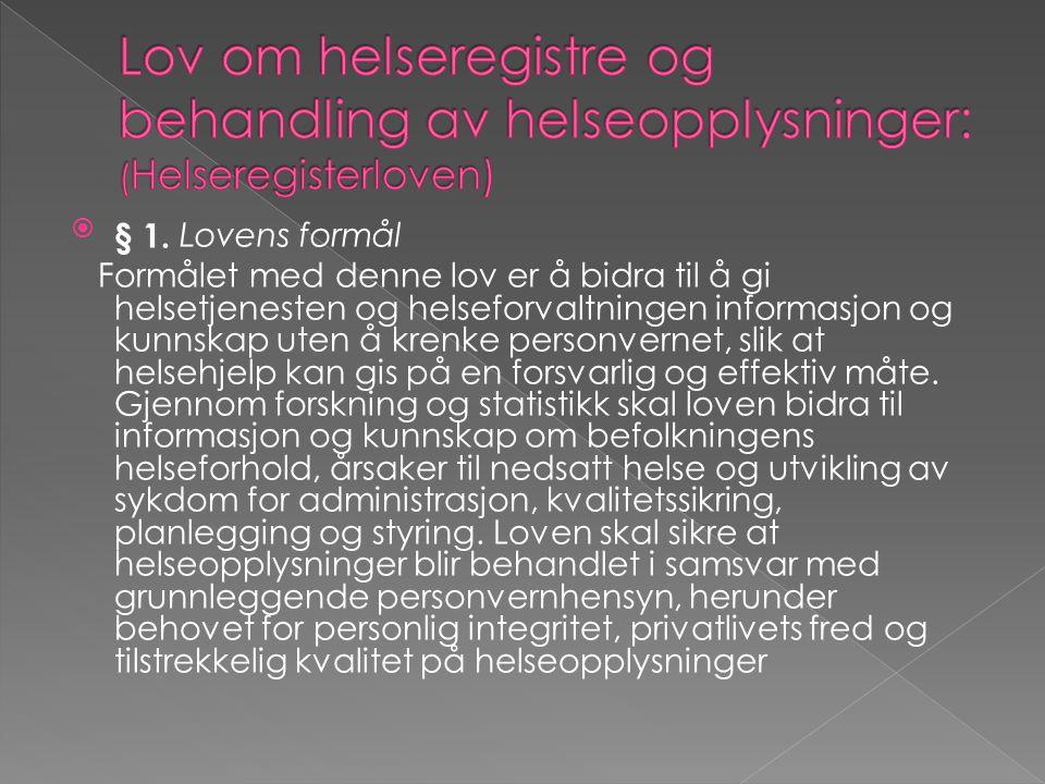Lov om helseregistre og behandling av helseopplysninger: (Helseregisterloven)